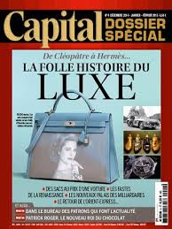 Capital Dossier spécial Décembre 2014 Luxe, La contrefaçon un art ancestral, crefovi, le capital, dossier spécial, ialci,  counterfeiting